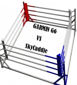 Garmin G6 vs SkyCaddie